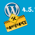 wordpress 4.5.1 maintenance