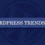 WordPress Trends 2017